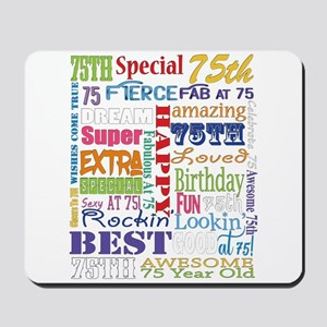 75th Birthday Typography Mousepad