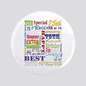 "75th Birthday Typography 3.5"" Button"
