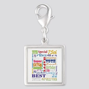 75th Birthday Typography Silver Square Charm