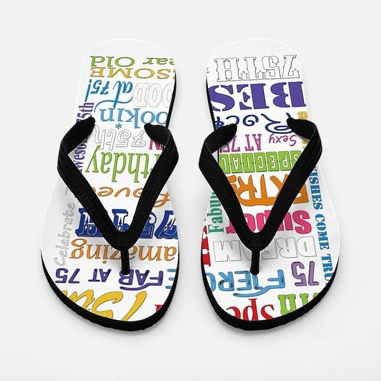 75th Birthday Typography Flip Flops