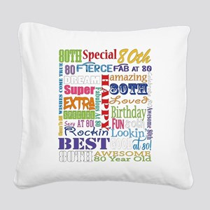 80th Birthday Typography Square Canvas Pillow