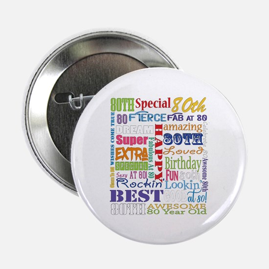 """80th Birthday Typography 2.25"""" Button (10 pack)"""
