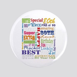 "80th Birthday Typography 3.5"" Button"