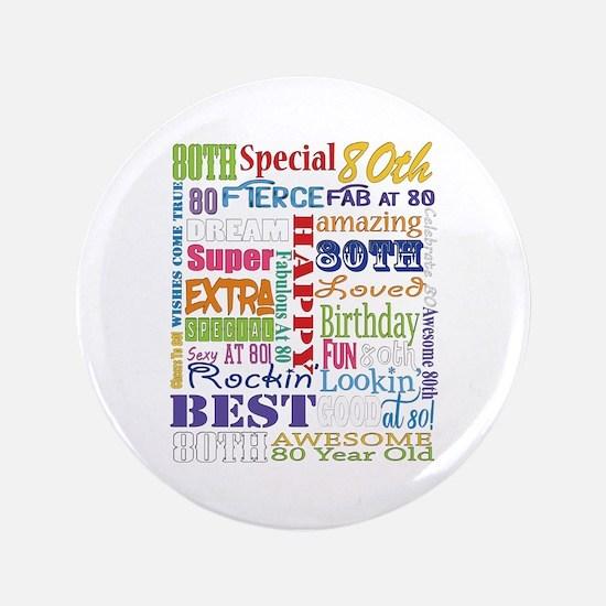 "80th Birthday Typography 3.5"" Button"