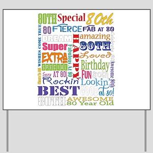 80th Birthday Typography Yard Sign