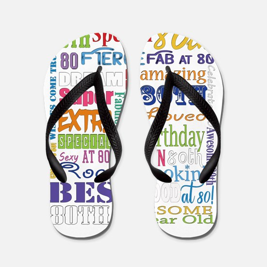 80th Birthday Typography Flip Flops