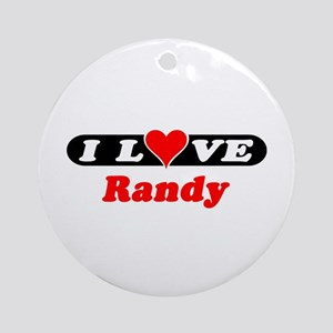 I Love Randy Ornament (Round)