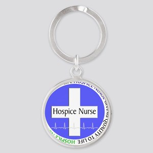 Hospice Nurse giving quality life Round Keychain