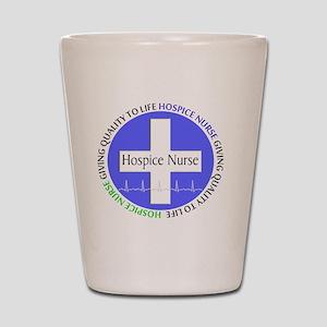 Hospice Nurse giving quality life Shot Glass