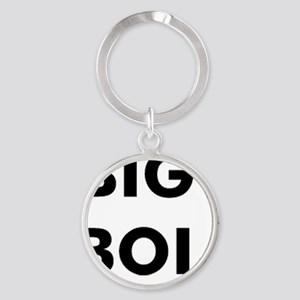 big boi Round Keychain