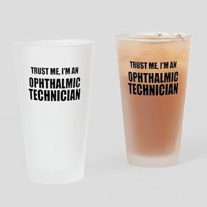 Trust Me, Im An Ophthalmic Technician Drinking Gla