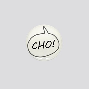 Cho on Dark Mini Button