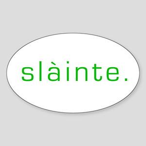 Slainte green Oval Sticker