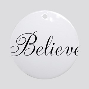 Believe Inspirational Word Ornament (Round)