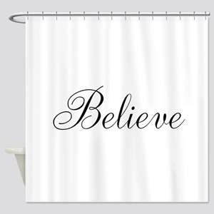 Believe Inspirational Word Shower Curtain