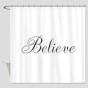 Believe Inspirational Word Shower Curtain