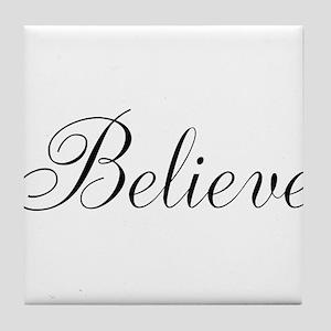 Believe Inspirational Word Tile Coaster
