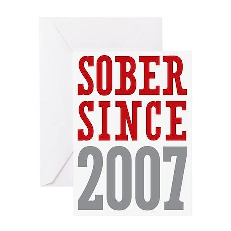 Sober Since 2007 Greeting Card