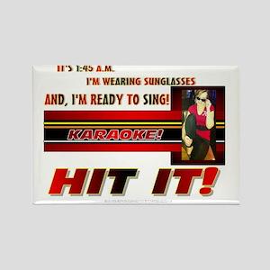 KARAOKE!  READY TO SING! Rectangle Magnet