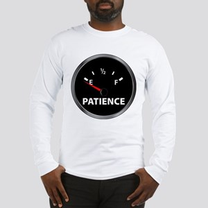 Out of Patience Fuel Gauge Long Sleeve T-Shirt
