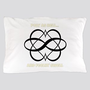 Poly As Hell Pillow Case