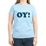 Oy! Women's Light T-Shirt