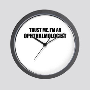 Trust Me, Im An Ophthalmologist Wall Clock