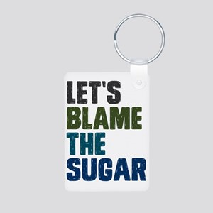Lets Blame The Sugar Aluminum Photo Keychain