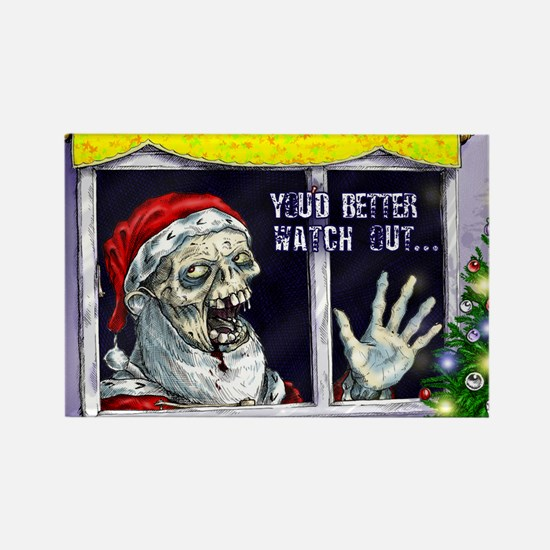 Zombie Santa is coming Rectangle Magnet