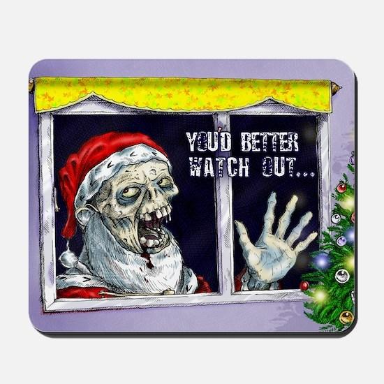 Zombie Santa is coming Mousepad