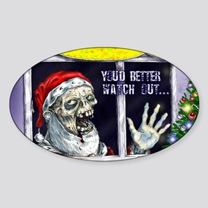 Zombie Santa is coming Sticker (Oval)