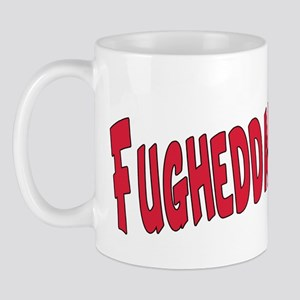 Italian fuggedaboudit Mug