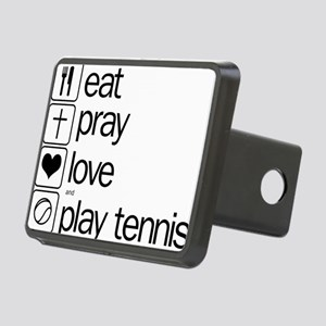 eat pray love and play ten Rectangular Hitch Cover