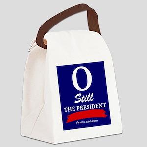 O Still the President Bumper Stic Canvas Lunch Bag