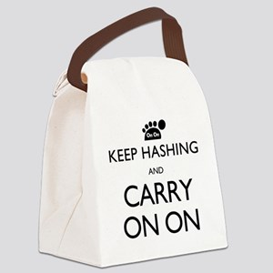 Keep Hashing And Carry On On Canvas Lunch Bag