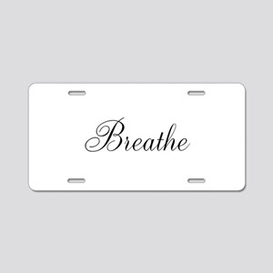 Breathe Black Script Aluminum License Plate