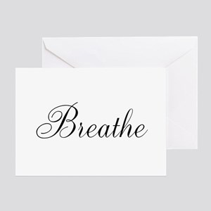 Breathe Black Script Greeting Cards