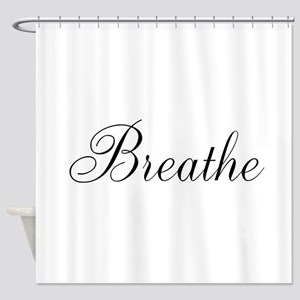 Breathe Black Script Shower Curtain