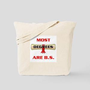 B.S. DEGREES Tote Bag