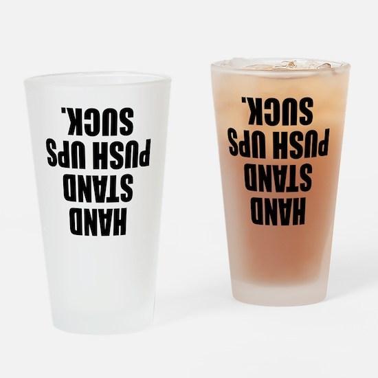 Hand Stand Push Ups Suck Drinking Glass