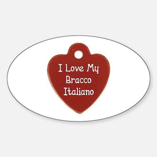 Love My Bracco Oval Decal