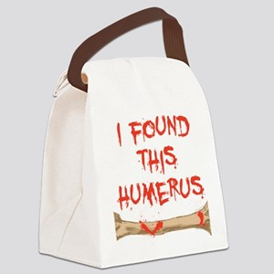 Found this humerus Canvas Lunch Bag