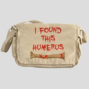 Found this humerus Messenger Bag