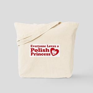 Everyone Loves a Polish Princ Tote Bag