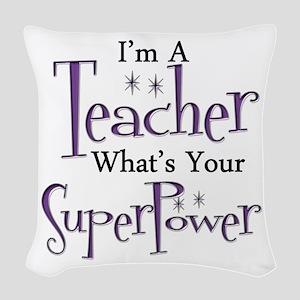 super teacher Woven Throw Pillow