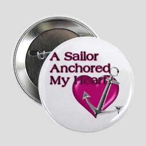 """A Sailor Anchored My Heart 2.25"""" Button"""