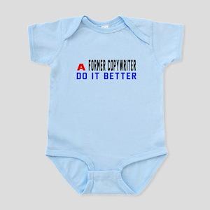 Former copywriter Do It Better Baby Light Bodysuit