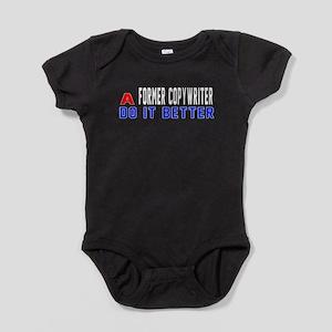 Former copywriter Do It Better Baby Bodysuit