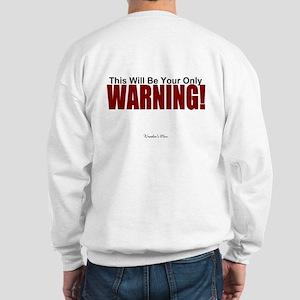 Do Not Disturb the Wrestler's Mom Sweatshirt