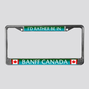 I'd Rather Be In Banff Canada License Plate Fr